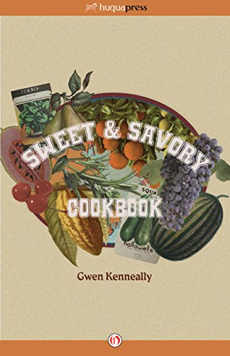 Sweet & Savory Cookbook by [Kenneally, Gwen]