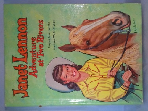 Janet Lennon: Adventure at Two Rivers