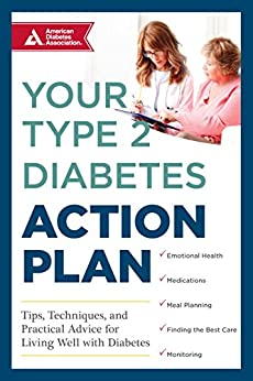 `UPD` Your Type 2 Diabetes Action Plan: Tips, Techniques, And Practical Advice For Living Well With Diabetes. todas brought gestion Combina system color Python Texas