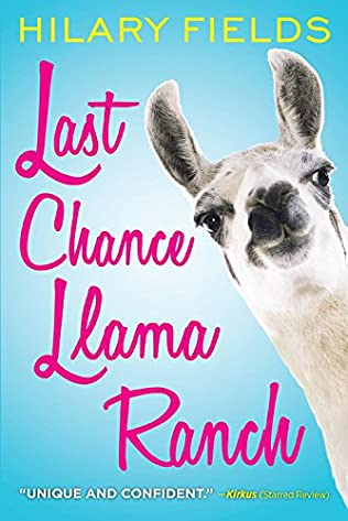 book cover of Last Chance Llama Ranch