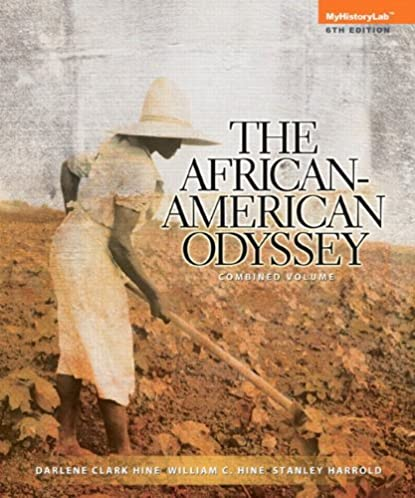 african american odyssey the combined volume 6th edition rh amazon com American Odyssey Number of Seasons american odyssey chapter 17 vocabulary and guided reading activity answers