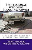 Professional Wedding Planning Advice, Benchmark Group and Bibi Quiles, 1468170309