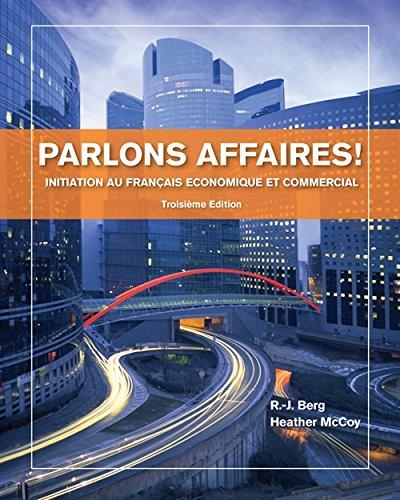 Parlons affaires!: Initiation au français economique et commercial (World Languages)