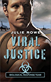 Viral Justice (Biological Response Team Book 3)