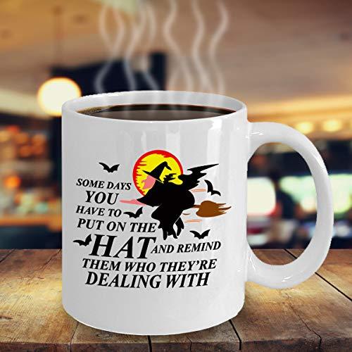 Halloween Coffee Mug Some Days You Have To