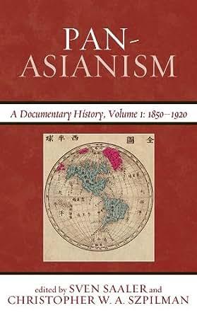 Amazon Com Pan Asianism A Documentary History 1850 1920 border=