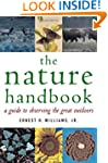 The Nature Handbook: A Guide to Obser...