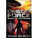 Omega Force: Secret of the Phoenix (Volume 6)