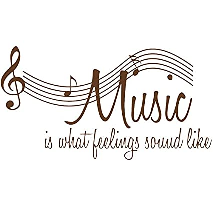 Amazon.com: Boodecal Music Is What Feelings Sound Like Music