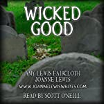 Wicked Good | Joanne Lewis,Amy Lewis Faircloth