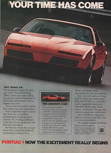 """Magazine Print ad: Red 1982 Pontiac Trans Am Firebird,""""Your time has come. Now the excitement really begins"""""""