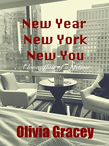 New Year, New York, New You: A love affair of a lifetime by [Gracey, Olivia]