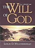 By Leslie D. Weatherhead - Will Of God Revised (Revised Edition) (2/13/99)