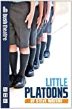 Little Platoons, Steve Waters, 1848421516