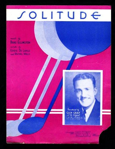 (In My) Solitude / 1934 Vintage Sheet Music (Duke Ellington, Eddie De Lange, Irving Mills / Joe Primrose). Jazz Standard. Hal Fray cover (The Music Sheet Fray)