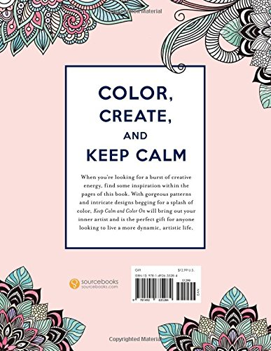 Keep Calm And Color On The Coloring Book For Your Inner