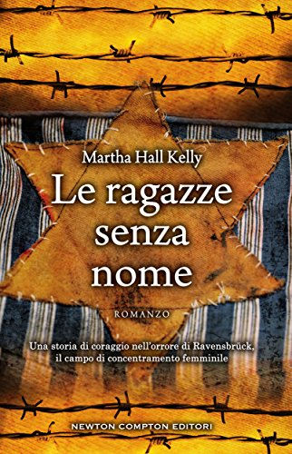 Le ragazze senza nome (eNewton Narrativa) (Italian Edition)