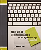 Technical Communication in the Information Age, Sims, Brenda, 1602501831