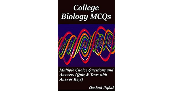 College Biology MCQs: Multiple Choice Questions and Answers