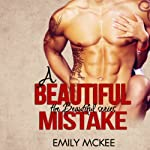 A Beautiful Mistake: The Beautiful Series Book 3 | Emily McKee