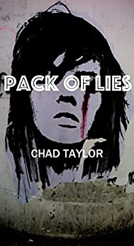Pack of Lies by [Taylor, Chad]