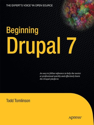 Book cover from Beginning Drupal 7 (Experts Voice in Open Source) by Todd Tomlinson