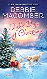 NEW YORK TIMES BESTSELLER • Continuing in a festive annual tradition, Debbie Macomber returns with a new original holiday novel full of romance and cheer—and the magical prospect of finding love in the most unexpected places. Friendly and bubbly, Jul...