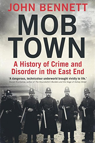 Mob Town: A History of Crime and Disorder in the East - East Town