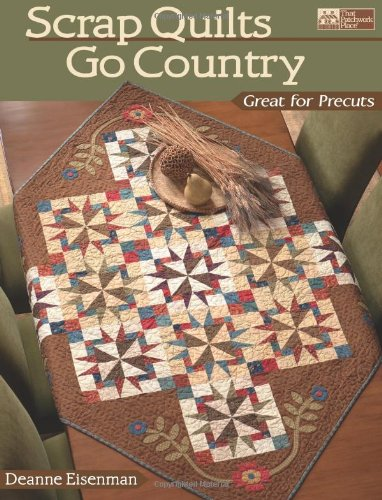 Scrap Quilts Go Country ()