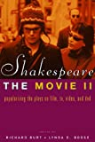 Shakespeare, the Movie II : Popularizing the Plays on Film, TV, Video and DVD, , 0415282985