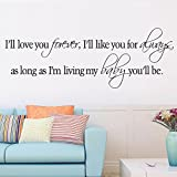"""ufengke® """"I'll Love You Forever As Long As I'm Living My Baby You'll Be"""" Quotes and Sayings Wall Decals, Living Room Bedroom Removable Wall Stickers Murals"""