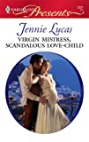 Virgin Mistress, Scandalous Love-Child, Jennie Lucas, 0373128312