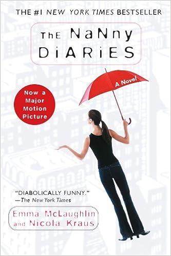 The Nanny Diaries: A Novel by Emma McLaughlin (2003-03-30)