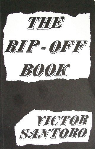 The Rip - Off Book, Victor Santoro