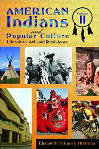 American Indians and Popular Culture [2 volumes]