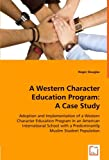 A Western Character Education Program, Roger Douglas, 3639002695