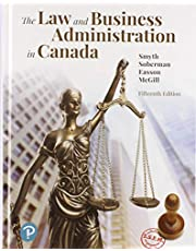The Law and Business Administration in Canada Plus MyLab Business Law with Pearson eText -- Access Card Package