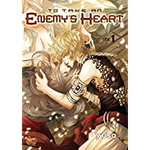 To Take An Enemy's Heart Volume 1