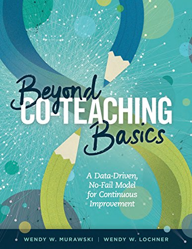 Basics Team Collection (Beyond Co-Teaching Basics: A Data-Driven, No-Fail Model for Continuous Improvement)