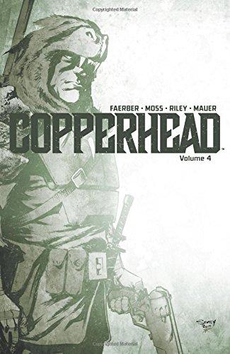 Copperhead Volume 4