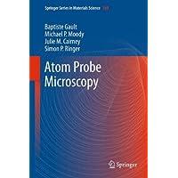 Atom Probe Microscopy