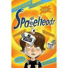 Spaceheadz[SPACEHEADZ BK01][Paperback]