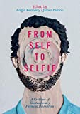 img - for From Self to Selfie: A Critique of Contemporary Forms of Alienation book / textbook / text book
