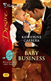 Baby Business (Billionaires And Babies Book 1)