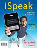 iSpeak: Public Speaking for Contemporary Life: 2011 Edition