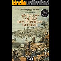 Ascensão e Queda dos Impérios Globais.1400-2000