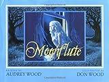 Moonflute, Audrey Wood, 0152553371