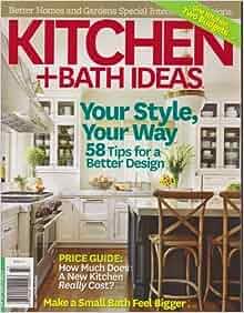 Better homes and gardens kitchen bath ideas magazine for Better homes and gardens kitchen and bath ideas