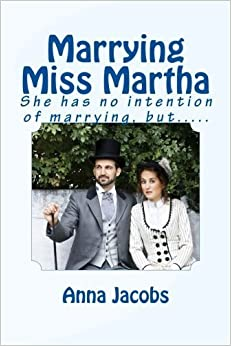 Book Marrying Miss Martha: She has no intention of marrying, but..... by Anna Jacobs (2013-11-22)