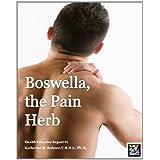 Boswella, the Pain Herb - Health Educator Report # 7